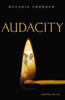 Audacity by Melanie Crowder| wearewordnerds.com