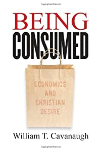 "Cover of ""Being Consumed: Economics and C..."