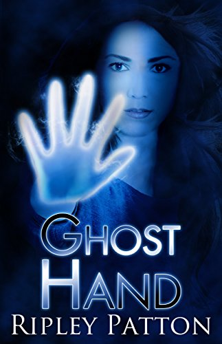 Ghost Hand (The PSS Chronicles Book 1)