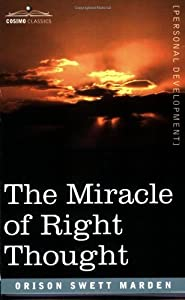 "Cover of ""The Miracle of Right Thought"""