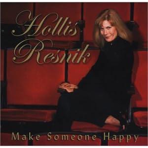 Hollis Resnik-Make Someone Happy