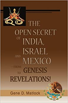 The Open Secret of India, Israel and Mexico from Genesis to Revelation..jpg