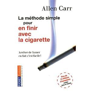 La méthode simple pour en finir avec la cigarette : Arrêter de fumer en fait c'est facile !
