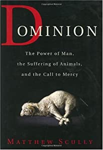 "Cover of ""Dominion: The Power of Man, the..."