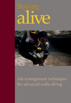 Steve Lewis - Staying Alive - Risk Management Techniques for Advanced Divers