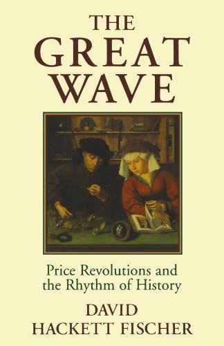 The Great Wave: Price Revolutions and the Rhythm of History