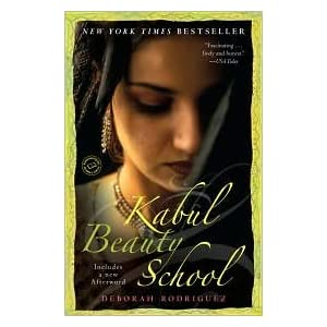 Kabul Beauty School Publisher: Random House Trade Paperbacks