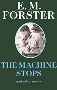 "Cover of ""The Machine Stops: And Other St..."