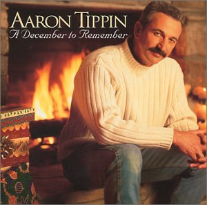 アーロン・ティッピン(Aaron Tippin)『A December To Remember』