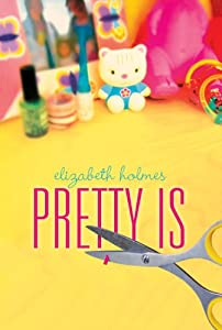 "Cover of ""Pretty Is"""