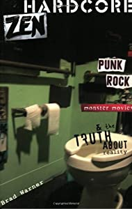 "Cover of ""Hardcore Zen: Punk Rock, Monste..."