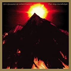 Six Organs of Admittance - The Sun Awakens