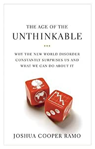 "Cover of ""The Age of the Unthinkable: Why..."