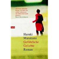 Gefährliche Geliebte / Haruki Murakami