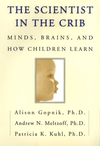 "Cover of ""The Scientist in the Crib: Mind..."