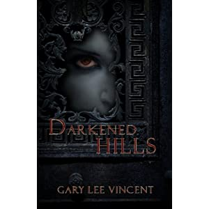 Darkened Hills [Paperback edition]