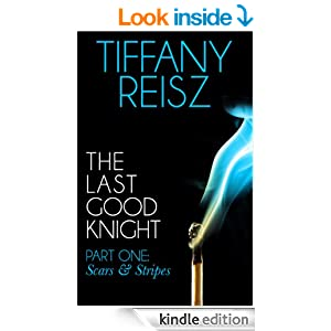 The Last Good Knight Part I: Scars and Stripes (Mills & Boon Spice) (The Original Sinners: The Red Years - short story)