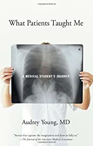 "Cover of ""What Patients Taught Me: A Medi..."