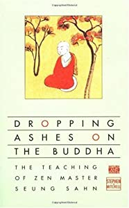 "Cover of ""Dropping Ashes on the Buddha: T..."