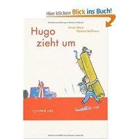 Hugo zieht um / Anne Maar ; Verena Ballhaus