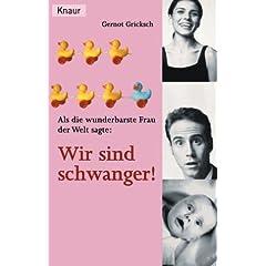 Wir sind schwanger! - im Knaur Verlag erschienen.