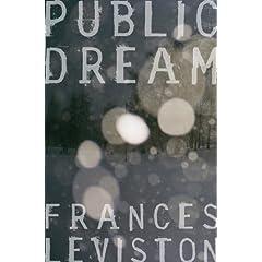 Public Dream, Frances Leviston