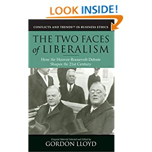Cover of Gordon Lloyd's Two Faces of Liberalism:  How the Hoover-Roosevelt Debates Shape the 21st Century