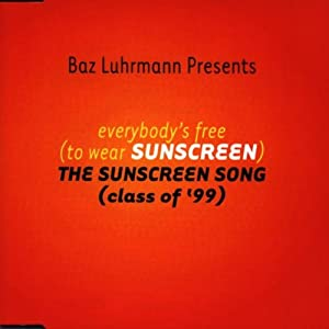 """Cover of """"Everybodys Free (To Wear Sunscr..."""