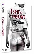 I Spit on Your Grave - Non censuré