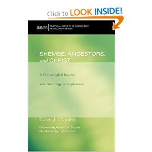 Shembe, Ancestors, and Christ: A Christological Inquiry with Missiological Implications (American Society of Missiology Monograph)