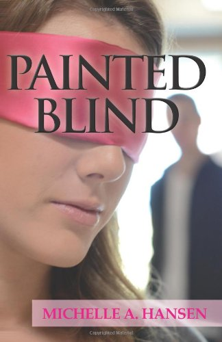 Cover of Painted Blind by Michelle Hansen