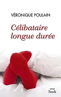 Célibataire longue durée par Poulain