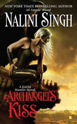 Archangel's Kiss (Guild Hunter #2) by Nalini Singh