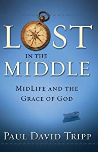 "Cover of ""Lost in the Middle: Midlife and..."