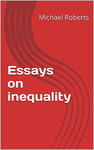 Essays on inequality (Essays on modern economies Book 1)