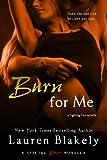Burn for Me (a Fighting Fire novella) (Entangled Brazen)