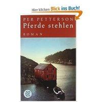 Pferde stehlen : Roman / Per Petterson