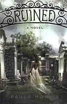 Ruined: A Novel