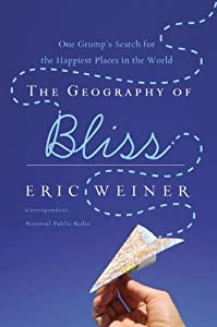 "Cover of ""The Geography of Bliss: One Gru..."