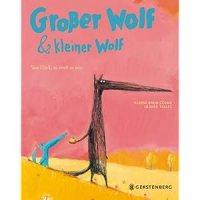 Großer Wolf & Kleiner Wolf : Vom Glück, zu zweit zu sein / Nadine Brun-Cosme ; Olivier Tallec