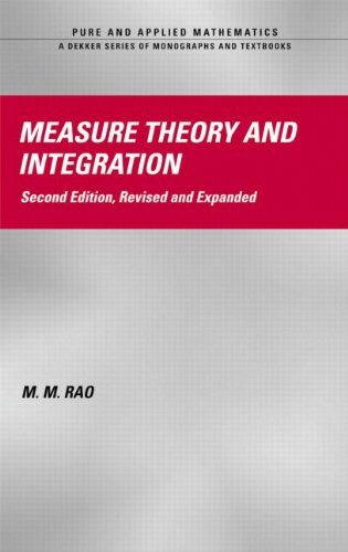 Measure Theory and Integration, Second Edition (Chapman & Hall/CRC Pure and Applied Mathematics)