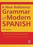 Spanish Grammar Pack: A New Reference Grammar of Modern Spanish (Volume 1)
