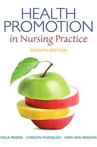 Health Promotion in Nursing Practice (7th Edition) (Health Promotion in Nursing Practice ( Pender))