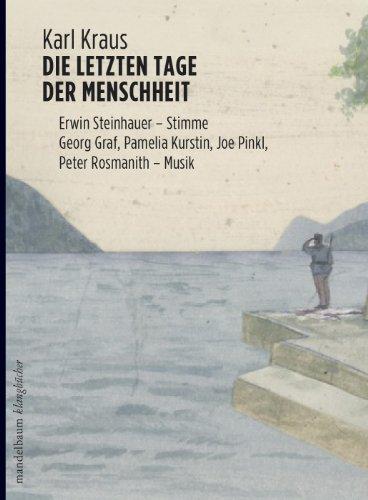 Karl Kraus - Die letzten Tage der Menschheit (Mandelbaum Verlag)
