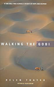 """Cover of """"Walking the Gobi: 1,600 Mile-tr..."""