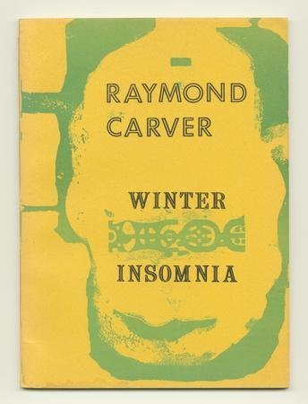Cover of Winter Insomnia. by Raymond. (Poems), Illustrated by McChesney, Robert. (Prints) Carver