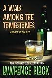 A Walk Among the Tombstones: A Matthew Scudder Novel