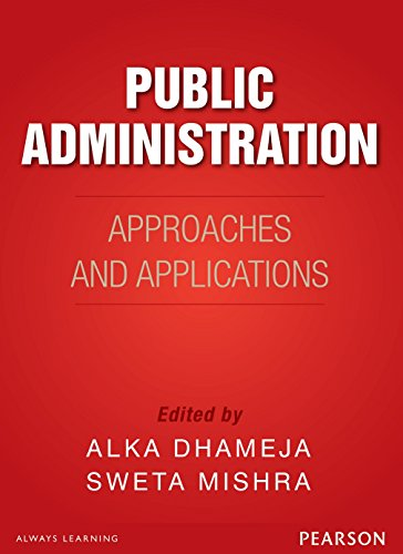 Public Administration In India: Approaches and Applications