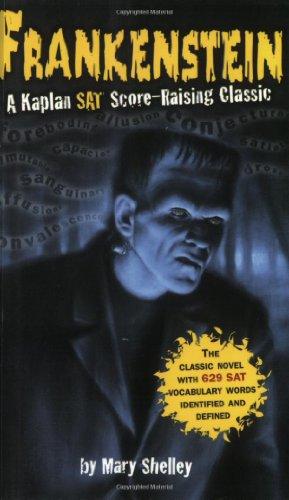 Frankenstein: A Kaplan SAT Score-Raising Classic (Kaplan Score Raising Classics)