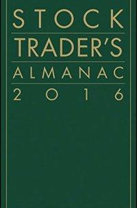 Stock Trader's Almanac 2016 (Almanac Investor Series)